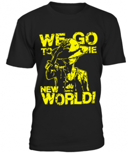 we go to the new world t-shirt